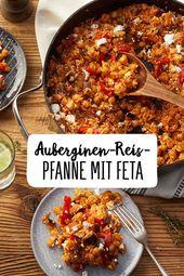 Auberginenreispfanne mit Feta   – Food | Gesunde Rezeptideen