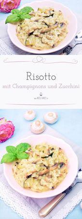 Risotto con champiñones y calabacín   – Essen