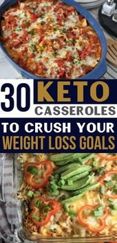 30 Keto Casseroles For Weight Loss