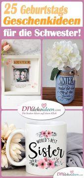 Geburtstagsgeschenk für die Schwester – 25 Geschenke für die Schwester – Geburtstagsgeschenk für die Schwester