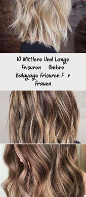 10 medium and long hairstyles – ombre balayage hairstyles for women