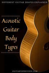 Acoustic Guitar Body Types Guitar Body Acoustic Guitar Guitar