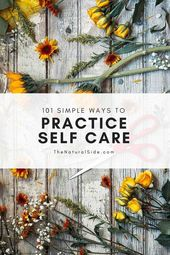 Self Care Ideas: 101 Examples of Self Care Activities – Self Care for Moms