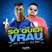 Mc Mm So Quer Vrau Feat Dj Rd 2018 Funk Baixar Musica Mp3 Gratis