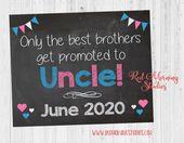 Onkel Schwangerschaft Ankündigung Zeichen – Nur die besten Brüder werden zum Onkel befördert   – Announcement Signs