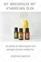 DIY doTERRA Rezepte Deutsch: Natürlicher Weichmacher mit ätherischen Ölen und Essig zum Selbermachen   – Plastikfrei – Zero Waste – Nachhaltig