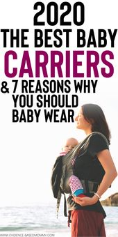 Baby Carrier Best baby carriers 2019 - How baby wearing helps moms | Evidence-based mommy