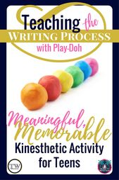 Teaching the writing process? Try involving students kinesthetically. Play Doh c…