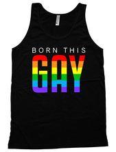 Funny Pride Tank Gay Pride Outfits Lesbian Pride Shirts LGBT Clothing Equality Tank Born This Gay Am