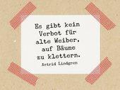 Stempel Zitat Astrid Lindgren Es gibt kein Verbot für alte Weiber auf Bäume zu klettern Naturkautschuk auf Buchenholz 3×3 cm