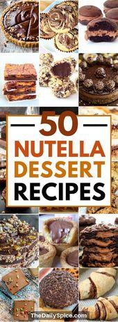 50 Nutella Dessert Rezepte: Dekadente Desserts