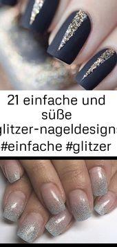 21 einfache und süße Glitzernageldesigns #einfach #glitzernageldesigns #schwarznägel 6   – Nagel