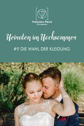 Heiraten im Hochsommer | Blogbeitrag | Hochzeitsreportagen | Virginia Pech Fotografie