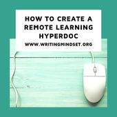 How to Create a Remote Learning HyperDoc — Writing Mindset