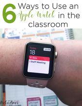 Apple Watch for Teachers – Mrs. Richardson's Class