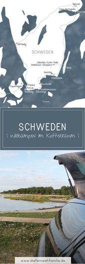 Schweden -Wildcampen im Kofferraum. Eine Tour durch Südschweden. DieFernwehFami…