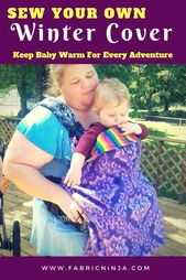 Baby Carrier Sew your own All-Weather Cover. The Undercover Keeps Baby Warm for Every Adventu...
