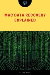Mac Data Recovery Explained