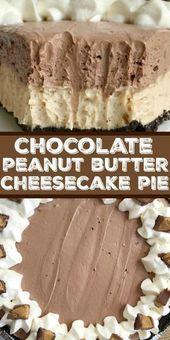 No Bake Chocolate Peanut Butter Pie   Kein Kuchen backen   Dessert   Kuchen   Du wirst nicht …