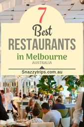 7 Finest Melbourne Eating places – SNAZZY TRIPS TRAVEL BLOG These are a few of the be…