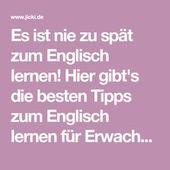 Es ist nie zu spät zum Englisch lernen! Hier gibt…