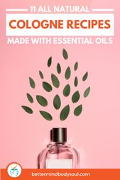 All Natural Cologne Recipes Made with Essential Oils