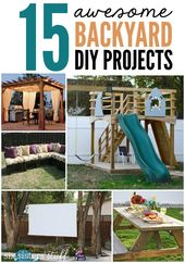 15 Awesome Backyard DIY Projects on SixSistersStuf…