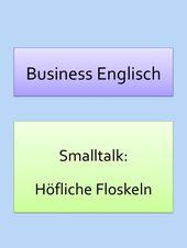 Begrüßung und Floskeln: Business Smalltalk