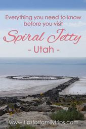 All the things you must know earlier than you go to Spiral Jetty in Utah | tipsforfamil…