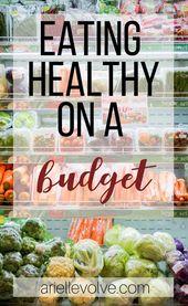 Wie man gesunde und nahrhafte Nahrungsmittel auf einem festen Etat isst   – Healthy Eating