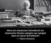 Einstein's Logik zu einem chaotischen Schreibtisch…