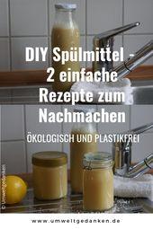 Spülmittel selber machen – ökologisch und plasti…