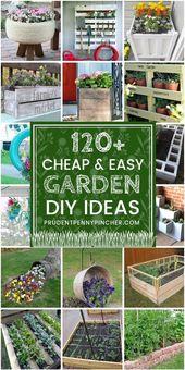 120 Cheap and Easy DIY Garden Ideas