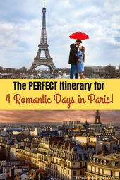 The PERFECT Itinerary for four Romantic Days in Paris!