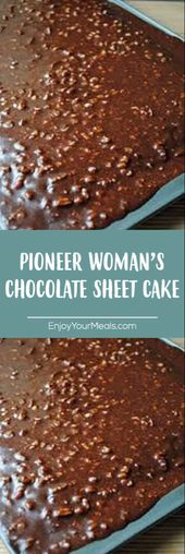 PIONEER WOMAN'S CHOCOLATE SHEET CAKE   – Desserts