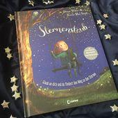 Sternenstaub – Glaub an dich und du findest den Weg zu den Sternen – Kinderbuchblog Familienbuecherei