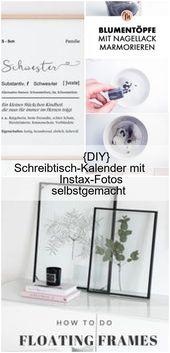 {DIY} Tischkalender mit Instax Fotos hausgemacht, #decortionselfmade #DIY #InstaxF …   – Sharon Decor Blog