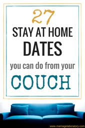 27 Stay At Home Dates You Can Do From Your Couch