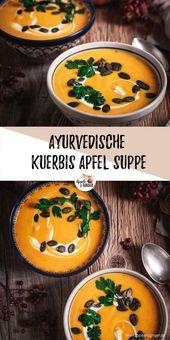 Ayurvedische Kürbis-Apfel-Suppe – Rezepte