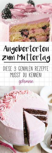 Mit viel Liebe: So einfach, 3 Show-Torten zum Muttertag zu backen   – Torten // Tortendeko