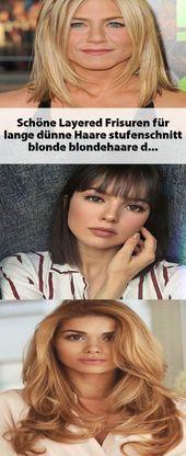 Schöne Layered Frisuren für lange dünne Haare #…