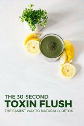 Der 30-Sekunden wasserlöslicher Giftstoff Flush – sauberer Essen – # 30Second #Cleaner #Eating # …