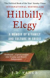 Hillbilly Elegy By J D Vance In 2020 Hillbilly Elegy Elegy Political Books