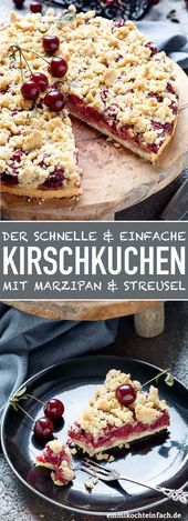 Einfacher Kirschkuchen mit Marzipan und Streusel