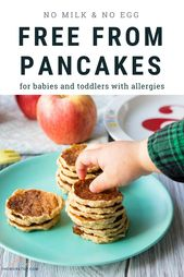 Free From Pancakes for Babies and Toddlers   – Dairy and Egg Free