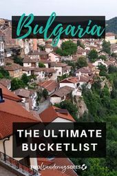 Prime Locations to Journey in Bulgaria: The Final Information |  Two Wandering Soles