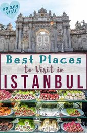 41 Best Places to Visit in Istanbul: Tips For Every Taste & Budget