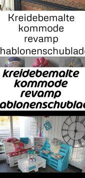 Kreidebemalte kommode revamp schablonenschubladen #möbel #repin by www.whispera 3 6