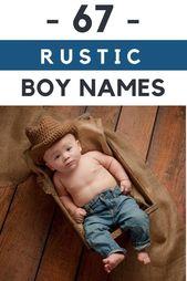 Strong, Rustic Boys Names You're Guaranteed to Adore  – future kids
