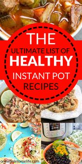 The Ultimate Collection of Healthy Instant Pot Recipes